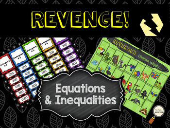 Revenge! – Equations and Inequalities Unit Review Game