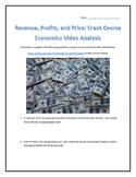 Revenue, Profits, and Price: Crash Course Economics- Video Analysis with Key