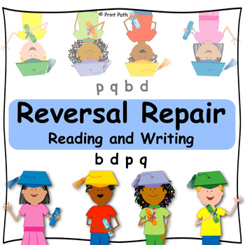 REVERSAL REPAIR ~ Reading & Writing ~ Multisensory Interventions