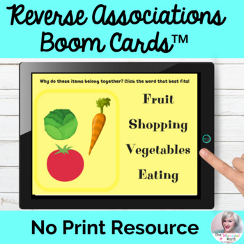 Reverse Associations Boom Cards™ Language Processing NO PRINT Teletherapy