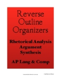 Reverse Outlines: Synthesis, Argument, and RA Essays | AP Lang | PDF & Digital