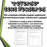 """Reverse"" Text Features Worksheet"