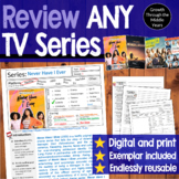 Review ANY TV or Streaming Series (Distance Learning Supported)