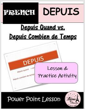 Review Activity on the use of DEPUIS QUAND vs DEPUIS COMBIEN DE TEMPS