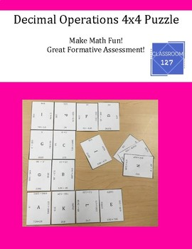 Review Adding, Subtracting, Multiplying, and Dividing Decimals:  4 x 4 Puzzle
