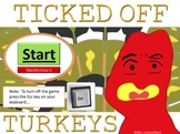 Review Anything Ticked Off Turkeys Game