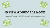 Review Around the Room - 2nd Grade Addition and Subtraction 1-10