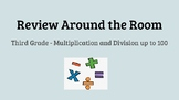 Review Around the Room - 3rd Grade Multiplication and Divi