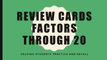Review Cards for Factors 2-20 (Flash Cards)