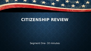 Review: Citizenship, Forms and Systems of Government, and Influences