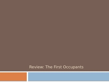 Review: First Occupants (Culture and Currents of Thought Theme)