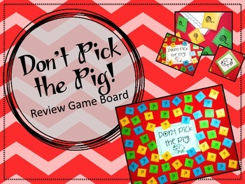 Review Game Board!  Don't Pick the Pig!