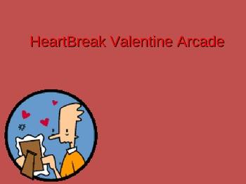 Review Game - Customizeable PowerPoint - HeartBreak Valentine Arcade