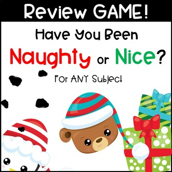 Review Game For ANY Subject- Have You Been Naughty or Nice?