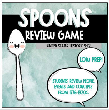 Review Game: Spoons: US History