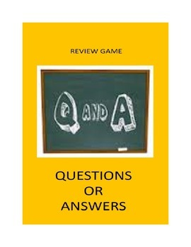 Review Game For Any Classroom:  Questions or Answers