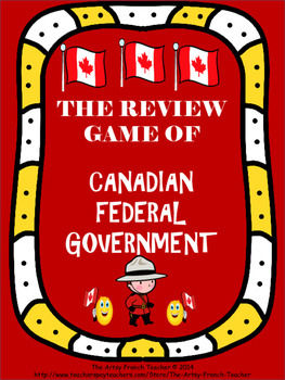 Review Game of Canadian Federal Government-UPDATED 2016