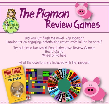 The Pigman-Review Games-Two Smart Board Review Games