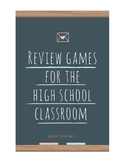 Review Games for the High School Classroom
