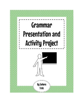 Review Grammar Presentation and Activity Project