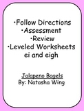 Review Leveled Worksheets ei and eigh Jalapeno Bagels