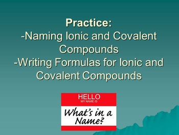 Review Naming and Writing Formlas for Ionic and Covalent C