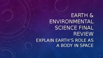 Review Powerpoint for Earth's Role in Space