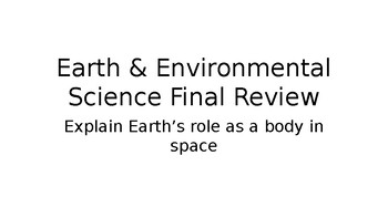 Review Powerpoint for Earth's Role in Space student edition guided notes
