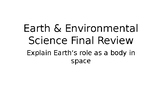 Review Powerpoint for Earth's Role in Space student editio