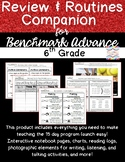 Review & Routines Companion for Benchmark Advance 6th Grade