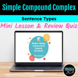 Simple, Compound, & Complex Sentences Mini-Lesson