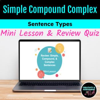 Simple, Compound, & Complex Sentences Mini-Lesson