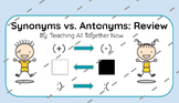 Review - Synonyms & Antonyms