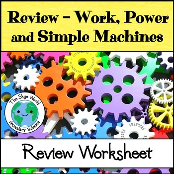Review - Work, Power, and Simple Machines