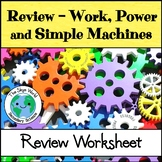 Review - Work, Power, and Simple Machines Worksheet