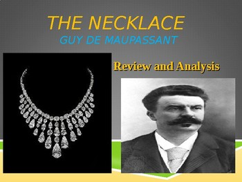 "Review and Analysis of ""The Necklace"" by Guy De Maupassant"