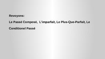 Review and Practice: Passe Compose, L'imparfait, P.Q.P., C