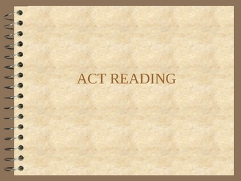 Review for ACT Reading Test, Powerpoint w/ notes