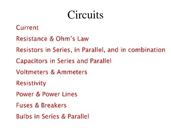 Review of Electrical Circuits and Laws (Outline/Handout)