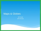 Review of Maps and Globes