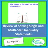 Algebra 1 - Review of Solving Single and Multi-Step Inequa