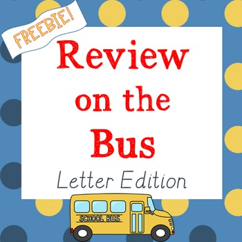 Review on the Bus: Letter Edition