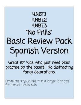 Review or Assessment  Pack 4.nbt.1 4.nbt.2  4.nbt.3   4th Grade SPANISH