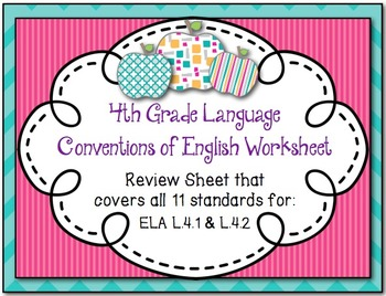 Review page to cover all 11 CCSS ELA standards for L.4.1 and L.4.2