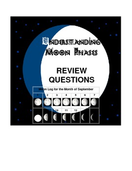 Review sheet for understanding the Moon, including the moon phases.