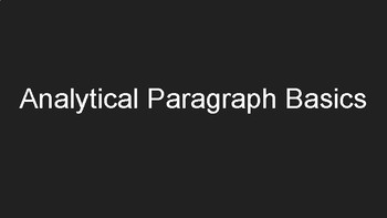Review slideshow: Analytical Paragraph