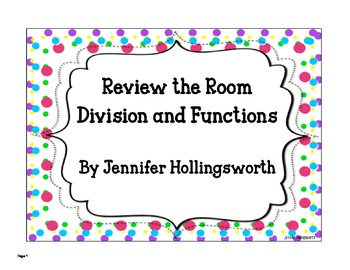 Review the Room Division and Functions Math Center