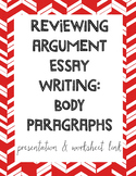 Reviewing Argument Writing: Body Paragraphs