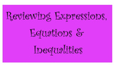 Reviewing Expressions, Equations & Inequalities