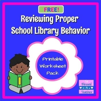 FREE!} Reviewing Proper Library Behavior Printable Resources | TpT